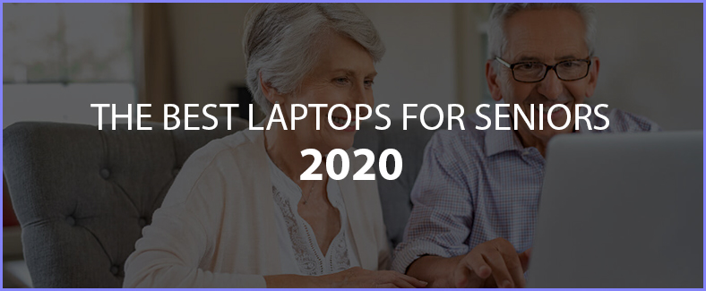 the best laptop for seniors 2020