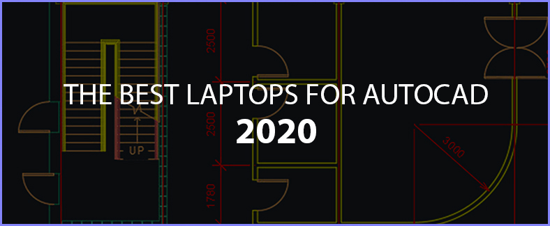 the best laptops for autocad 2020