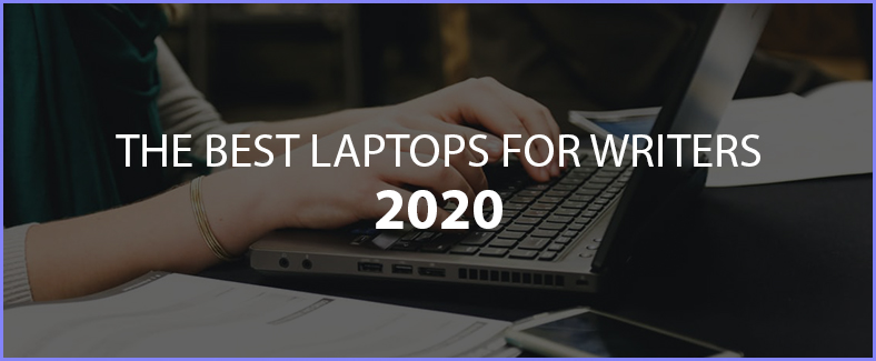 the best laptops for writers 2020