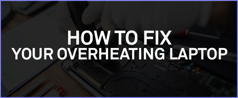fix your overheating laptop